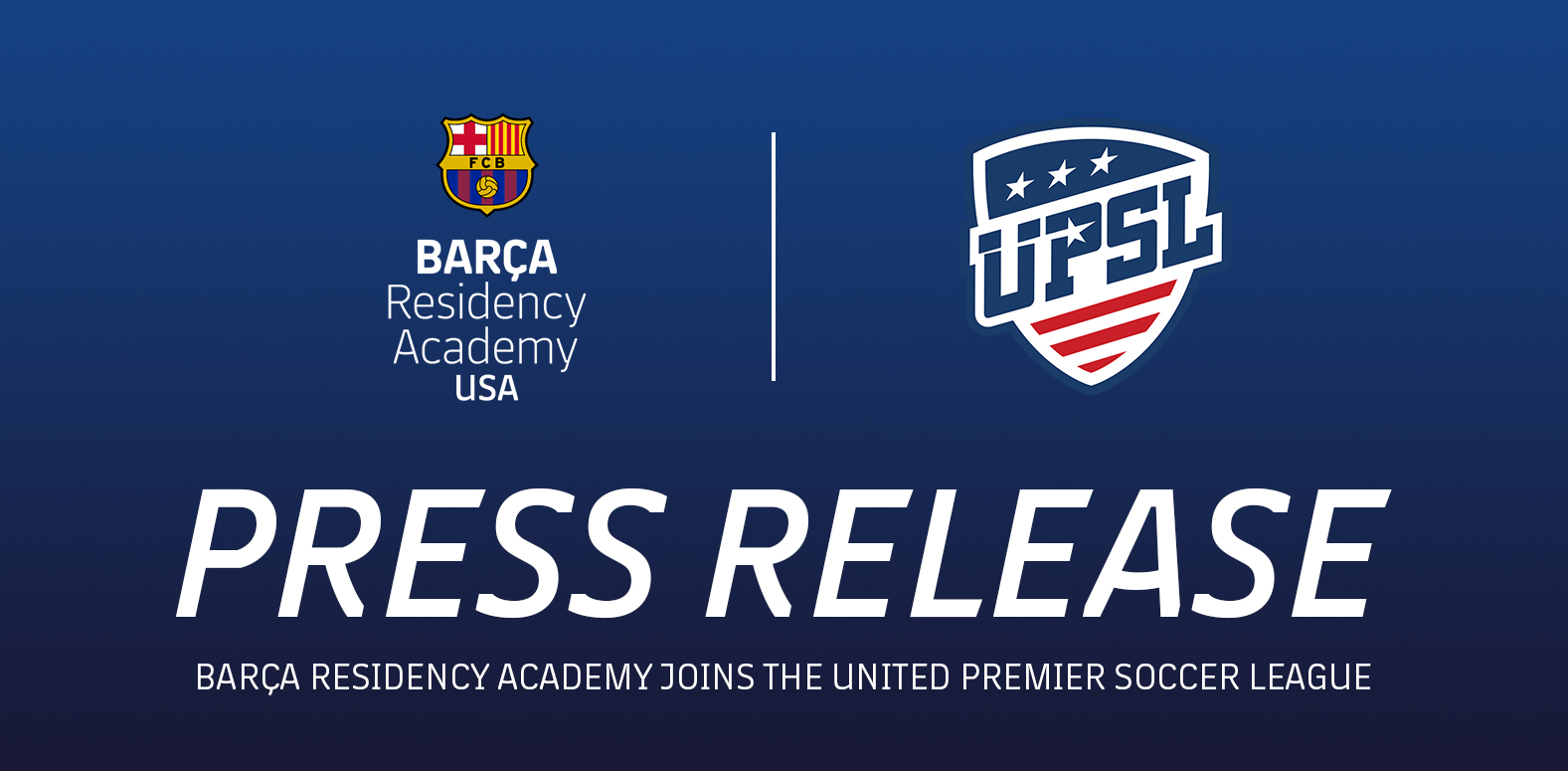 Barça Residency Academy Joins the UPSL